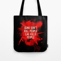 Guns Dont Kill People, L… Tote Bag