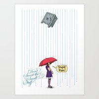 Stupid Rain! Art Print