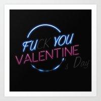 FU**YOU VALENTINE'S DAY Art Print