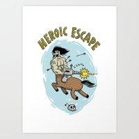 Heroic Escape Art Print