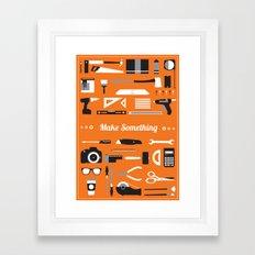 Make Something! Framed Art Print