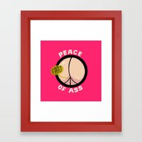 Peace Of Ass Framed Art Print