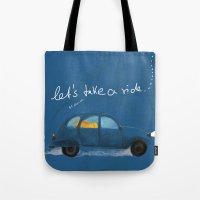 let's take a ride.. Tote Bag