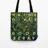 Maine Gives Good Berry Tote Bag