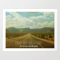 Every Trip Has A Story Art Print
