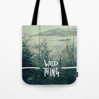 Wild Thing: Skagit Valle… Tote Bag