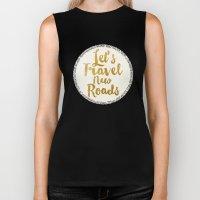 Let's Travel New Roads Biker Tank