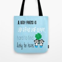 A best friend is Tote Bag