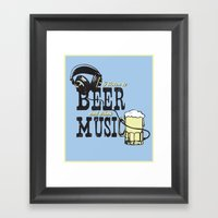 I Listen To Beer And Dri… Framed Art Print