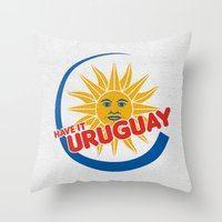 Have It Uruguay  Throw Pillow