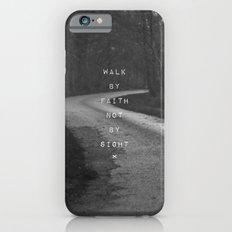 Faith not Sight iPhone 6 Slim Case