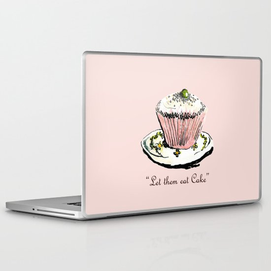 Let Them Eat Cake Laptop & iPad Skin