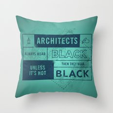 Architects wear black Throw Pillow