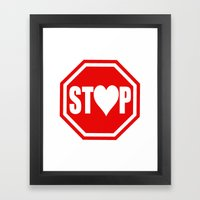 Stop In The Name of Love #1 t-shirt canvas print Framed Art Print