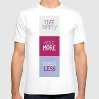 Live Simply, Give More, … Mens Fitted Tee White SMALL
