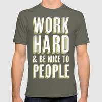 Work Hard & Be Nice To People Mens Fitted Tee Lieutenant SMALL