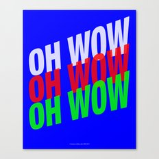 OH WOW #3 Canvas Print