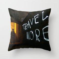 Travel More Throw Pillow
