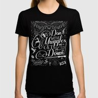 Don't Let The Muggles Ge… Womens Fitted Tee Black SMALL