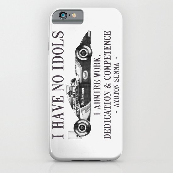 I Have No Idols - Senna Quote iPhone & iPod Case