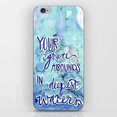 Grace Abounds In Deepest… iPhone & iPod Skin