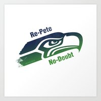 Re-Pete Seahawks! Art Print