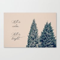 All is Calm, All is Bright Canvas Print