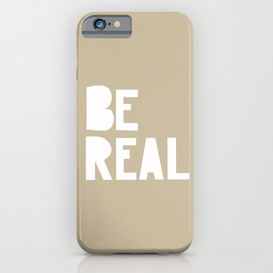 Be Real iPhone & iPod Case