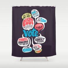 Vote! Shower Curtain