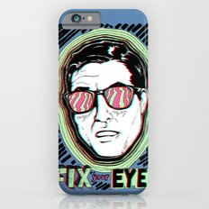 Fix Your Eyes! Slim Case iPhone 6s