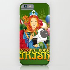 Natural Born Irish  iPhone 6s Slim Case