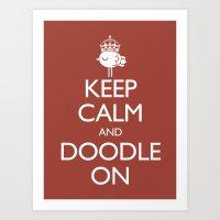 Keep Calm & Doodle On (R… Art Print