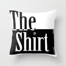 The Shirt Throw Pillow