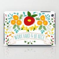 Work Hard & Be Nice iPad Case