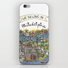 We Belong in Philadelphia! iPhone & iPod Skin