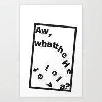 Whatthe Hel V E T  I  C … Art Print