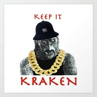 KEEP IT KRAKEN Art Print