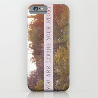 You Are Living Your Stor… iPhone 6 Slim Case