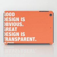 Good design is obvious. Great design is transparent. iPad Case