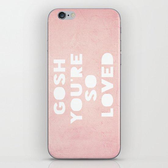 Gosh (Loved) iPhone & iPod Skin