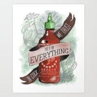 An Ode To Sriracha Art Print