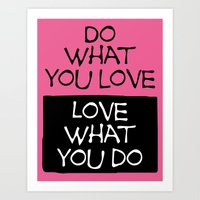 Do What You Love-Pink Art Print