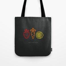Eat Real Food. (dark) Tote Bag