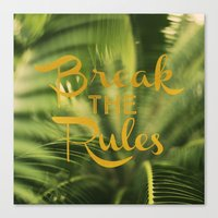 Break The Rules Canvas Print
