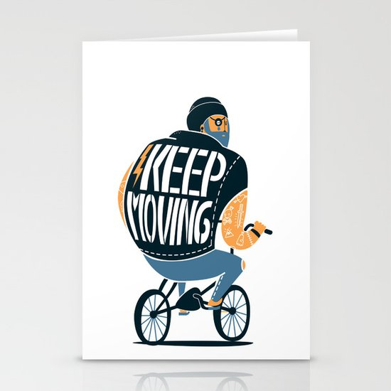 Keep moving Stationery Card