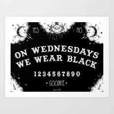 ☽ ON WEDNESDAYS WE WEAR BLACK ☾ Art Print