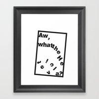 Whatthe Hel V E T  I  C … Framed Art Print