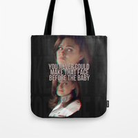 You never could make that face before the baby Tote Bag