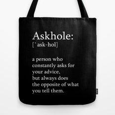 Askhole Tote Bag