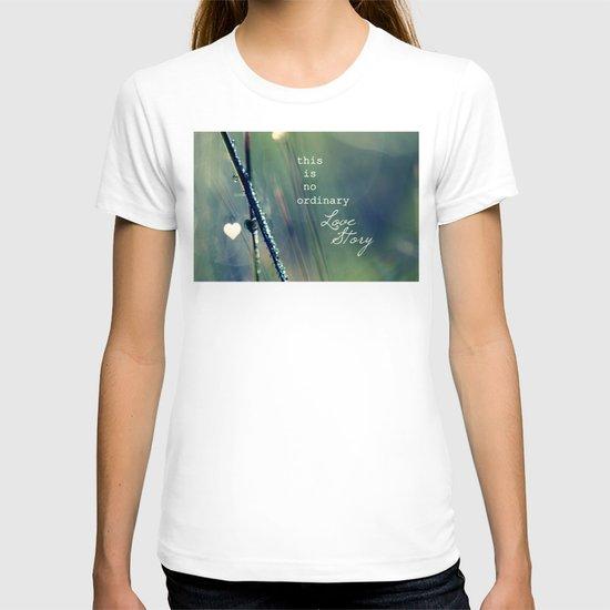 No Ordinary Love Story T-shirt